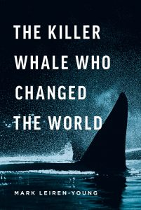 Image of The Killer Whale Who Changed the World cover